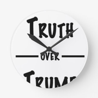 Truth over Trump gifts Round Clock