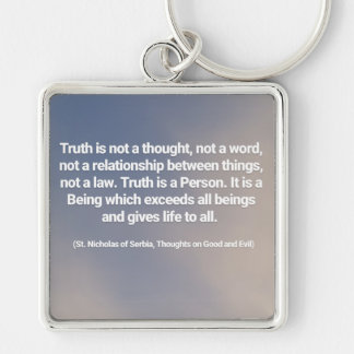 Truth Quote Key Ring