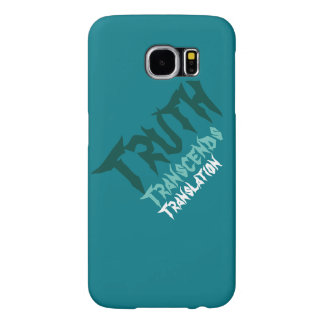 Truth Transcends Translation Green Samsung Six Samsung Galaxy S6 Cases