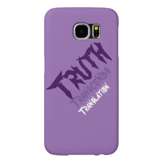 Truth Transcends Translation Purple Samsung Six Samsung Galaxy S6 Cases
