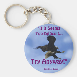 """""""TRY ANYWAY"""" EAGLE Series Key Ring"""