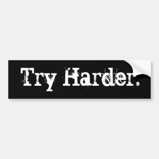 Try Harder Bumper Sticker