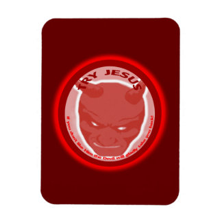 Try Jesus If you don t like Him the devil will Rectangular Magnet