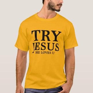 TRY JESUS T-Shirt