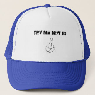 Try me not head wear. trucker hat