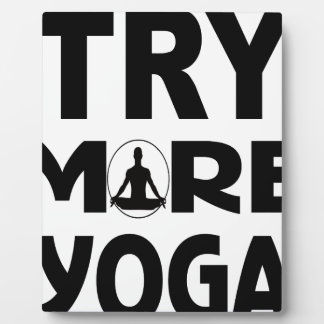 Try more yoga plaque