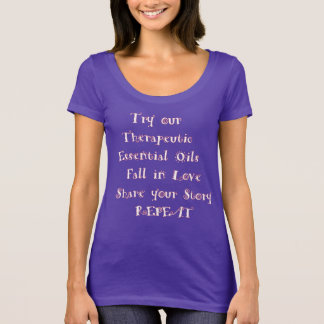 Try our Therapeutic Oil T-Shirt