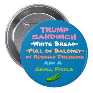 Try the Trump Sandwich 7.5 Cm Round Badge