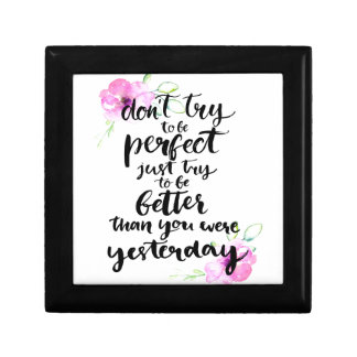 Try to Be Better Than Yesterday - Watercolor Print Small Square Gift Box