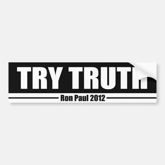 Try Truth Bumper Sticker