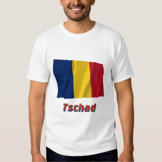 Tschad Fliegende Flagge mit Namen Tee Shirt