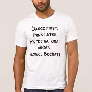 tshirt - Dance first