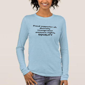 Tshirt supporting equality, immigration, women