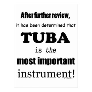 Tuba Most Important Instrument Postcard