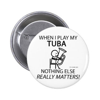 Tuba Nothing Else Matters 6 Cm Round Badge