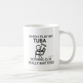 Tuba Nothing Else Matters Coffee Mug