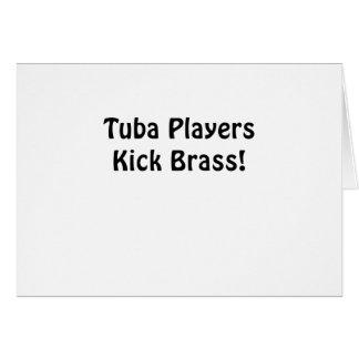 Tuba Players Kick Brass Card