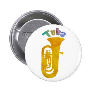 Tuba with Big Fat Sound 6 Cm Round Badge