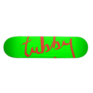 Tubby Text Skate Board