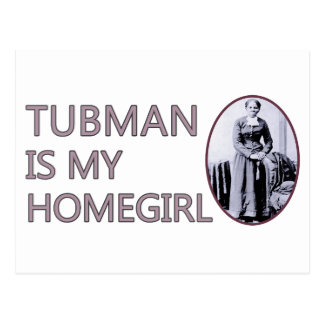 Tubman is my homegirl postcard