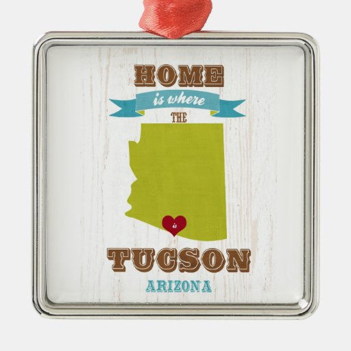 Tucson, Arizona Map – Home Is Where The Heart Is Christmas Tree Ornaments