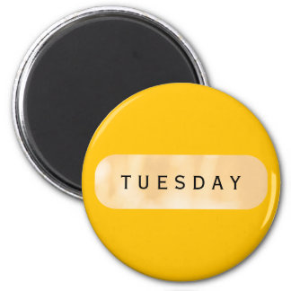 Tuesday Gold Round Magnet by Janz