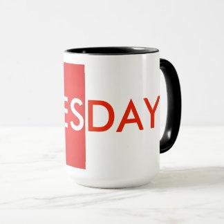 TUESDAY MUG, COFFEE TIME By ZAZZ_IT Mug