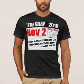 Tuesday November 2 2010 - Duty Calls! T-Shirt