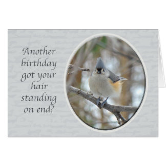 Tufted Titmouse Another Birthday Card