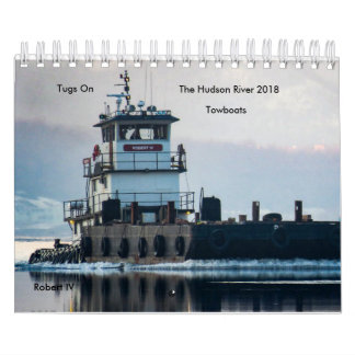 Tugs On The Hudson River Towboats 2018 Calendar