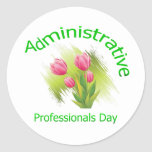 Tulip Flowers Administrative Professionals Day Round Stickers