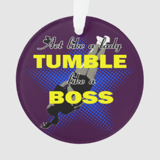 Tumble lika a boss cheerleader ornament