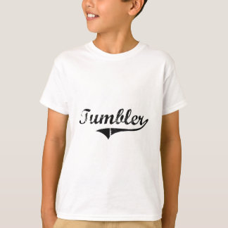 Tumbler Professional Job T-Shirt