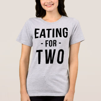 Tumblr T-Shirt Eating For Two Pregnant Mom
