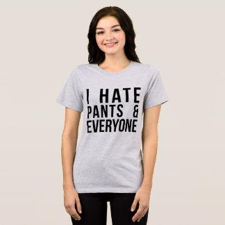 Tumblr T-Shirt I Hate Pants and Everyone