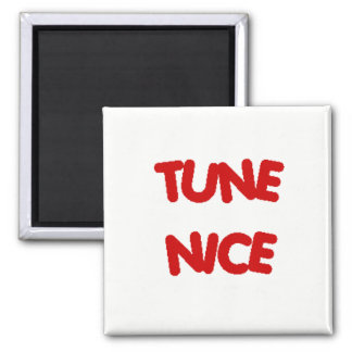 TUNE NICE Fridge Magnet