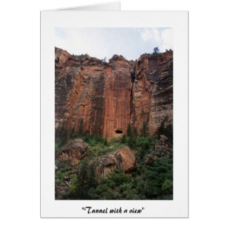 Tunnel with a view card