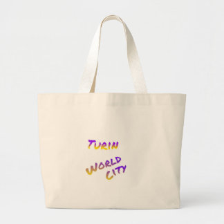 Turin world city, colorful text art large tote bag