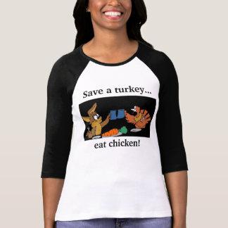 turkey and bunny, Save a turkey..., eat chicken! Shirts