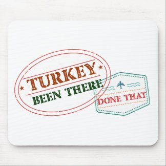 Turkey Been There Done That Mouse Pad
