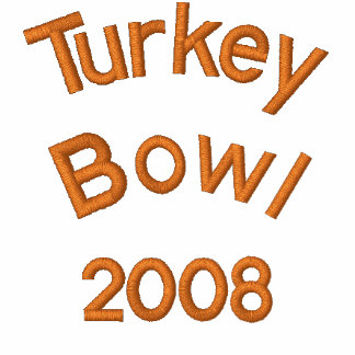Turkey Bowl 2008 - Customized
