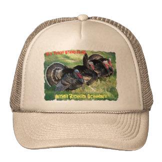 turkey hat, Author Richard Schamber, turkey... Cap