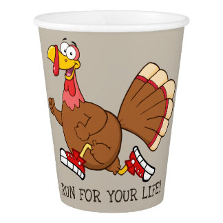 Turkey Run for Your Life Cartoon Paper Cup