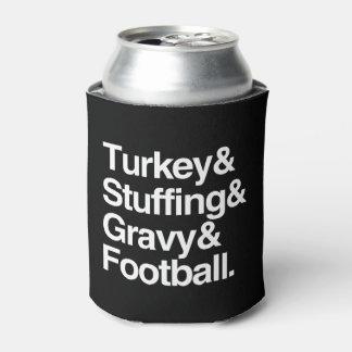 Turkey & Stuffing & Gravy & Football Thanksgiving Can Cooler