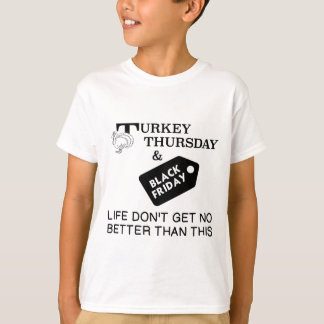 TURKEY THURSDAY & BLACK FRIDAY T-Shirt