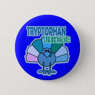 Turkey Tryptophan Junkie Thanksgiving Design 6 Cm Round Badge