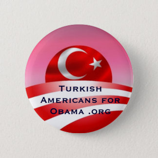 Turkish Americans for Obama .org 6 Cm Round Badge