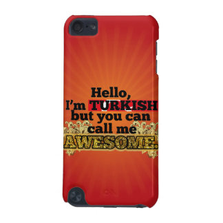 Turkish, but call me Awesome iPod Touch (5th Generation) Case