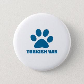 TURKISH VAN CAT DESIGNS 6 CM ROUND BADGE