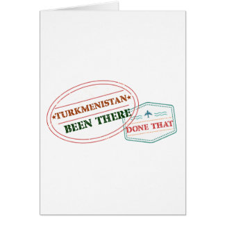 Turkmenistan Been There Done That Card